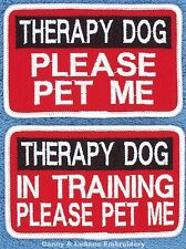 1 THERAPY DOG PLEASE PET ME PATCH IN TRAINING 2.5x4 in Danny & LuAnns Embroidery