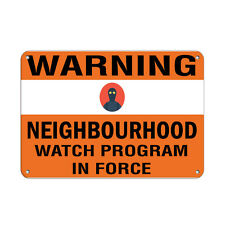 Warning Neighborhood Watch Program In Force Security Sign Aluminum METAL Sign