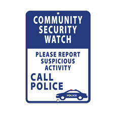 Community Security Report Suspicious Activity Call Police Aluminum METAL Sign