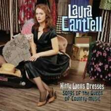 LAURA CANTRELL - KITTY WELLS DRESSES: SONGS OF THE QUEEN OF COUNTRY MUSIC [DIGIP