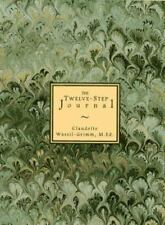 The Twelve-Step Journal by Claudette Wassil-Grimm ( Hardcover/Dustjacket)