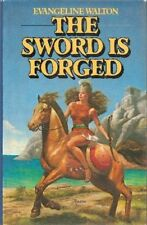 The Sword is Forged by Walton, Evangeline 0671464906 The Fast Free Shipping