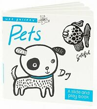 Pets: A Slide & Play Book (Wee Gallery) by Sajnani, Surya Book The Fast Free