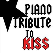THE PIANO TRIBUTE PLAYERS - PIANO TRIBUTE TO KISS NEW CD