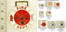 Fire Fighter & Fire Department fobs, various designs & leather strap options