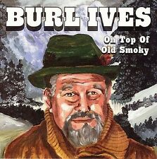 Ives, Burl : On Top of Old Smoky CD