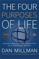 The Four Purposes of Life: Finding Meaning and Direction in a Changing World (Pa