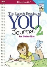 The Care and Keeping of You 2 Journal for Older Girls (Paperback or Softback)