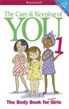 The Care and Keeping of You (Revised): The Body Book for Younger Girls (Paperbac