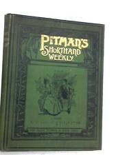 Pitman's Shorthand Weekly Volume 14 July - December (Unknown - 1899) (ID:75463)
