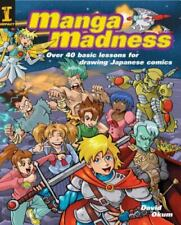 Manga Madness by David Okum 40 basic lessons for Drawing Japanese Comics EUC