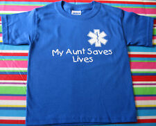 MY AUNT SAVES LIVES EMS PARAMEDIC EMT TODDLER SHIRTS