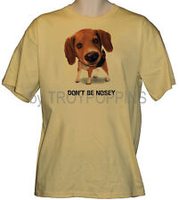 DON'T BE NOSEY BEAGLE DOG FUN ANIMAL APPAREL WEAR GRAPHIC PRINTED T-SHIRT TEE
