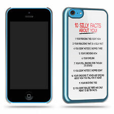Silly Facts About You Funny Joke Quirky Phone Case Shell for iPhone 5C
