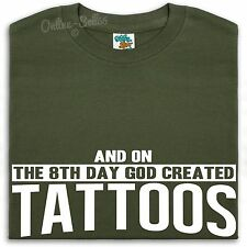 And On The 8th Day God Created Tattoos Shirt Men Women Body Art Cool Designs Ink