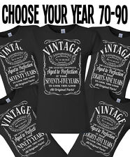 Birthday Vintage Ladies Gift T-Shirt choose your year in Listing From 70 - 90