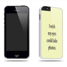 I Wish My Eyes Could Take Photos Quote Phone Case Shell for iPhone 6 / 6S