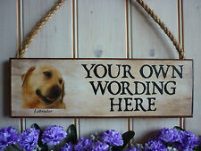 OWN NAMES LABRADOR SIGN GOLDEN LABRADOR SIGN HOUSE PLAQUE WATERPROOF GARDEN SIGN