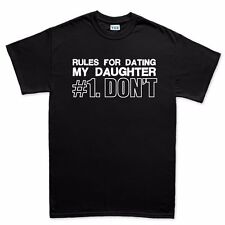 Rules For Dating My Daughter DONT T shirt - Funny Gift T-shirt Tee Top