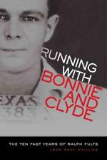 RUNNING WITH BONNIE AND CLYDE - NEW PAPERBACK BOOK
