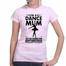 Dance Mum Mothers Day Gift For Mom Ladies Present T shirt Tee Top T-shirt