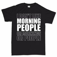 Morning People T shirt Tee Top - Funny Slogan Gift Present