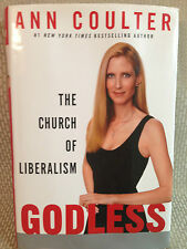 """""""THE CHURCH OF LIBERALISM"""" by ANN COULTER    HC/DJ   1ST EDITION   GREAT READ"""