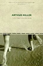 I Don't Need You Any More, Miller, Arthur 0413746607