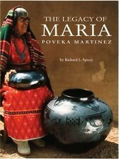 The Legacy of Maria Poveka Martinez by Richard L. Spivey Paperback Book (English