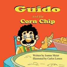 Guido and the Corn Chip