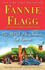 The All Girl Filling Station's Last Reunion by Fannie Flagg