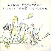Come Together: America Salutes the Beatles by Various Artists (CD, Mar-2003)