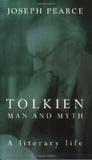 Tolkien: Man and Myth, a Literary Life by Joseph Pearce 9780898708257