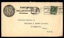 Canada Parfumerie 1928 Bellefontaine Advertising Cover to US