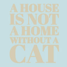 Sweetums Wall Decals 'A House Is Not a Home Without a Cat' Wall Decal