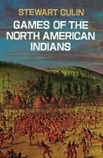 Games of the North American Indians (Native American) by Stewart Culin