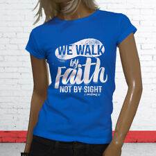 WALK BY FAITH NOT BY SIGHT JESUS GOD RELIGION Womens Blue T-Shirt
