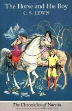 The Horse and His Boy (The Chronicles of Narnia, B... by Lewis, C. S. 0006716784