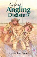 GREAT ANGLING DISASTERS, Quinn, Tom, 9781846892417