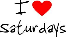 I Love Heart Saturdays Removable Wall Art Decal