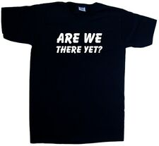 Are We There Yet Funny V-Neck T-Shirt