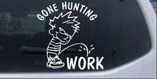 Gone Hunting Pee on Work Car or Truck Window Laptop Decal Sticker