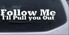 Follow Me Off Road Decal Car or Truck Window Laptop Decal Sticker