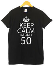KEEP CALM IM ONLY 50 BIRTHDAY PARTY T SHIRT