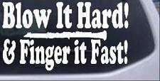 Blow Hard Finger Fast Funny Band Clarinet Car Truck Window Laptop Decal Sticker