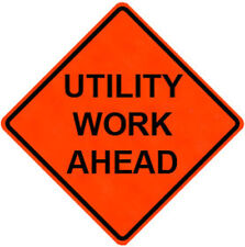 """Utility Work Ahead, Road Work Sign for Safety, Choice of 36"""" or 48"""" Daytime Use"""