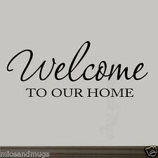 Welcome To Our Home Wall Decal Family Home Decor Sayings Friend Wall Art Quotes