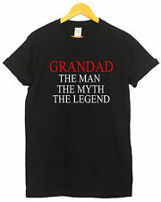 GRANDAD THE MAN THE MYTH THE LEGEND GIFT PRESENT FUNNY HUMOR T SHIRT
