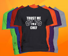 Trust Me I'm A Chef T Shirt  Career Occupation Profession Tee