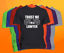 Trust Me I'm A Lawyer T Shirt  Career Occupation Profession Tee